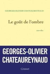 Chateaureynaud_Le_Gout_de_l'ombre