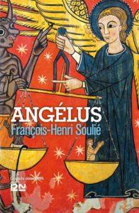 """Couverture de """"L'Angélus"""" écrit par François-Henri Soulié, invité du festival Lettres d'automne 2020 - Montauban"""