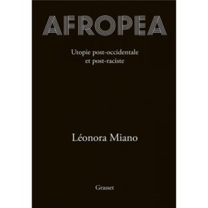 Afropea, Léonora Miano, Grasset, 2020