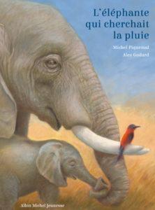 michel piquemal; livre, jeunesse, éléphant, pluie,