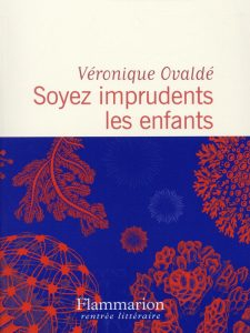 confluences_ovalde_veronique_soyez_imprudents_les_enfants