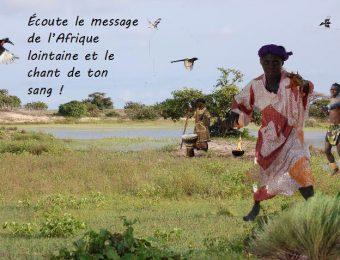 Écoute le son de l'Afrique lointaine
