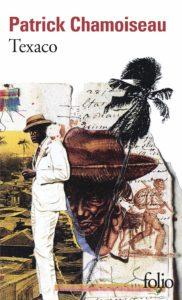 Texaco roman de Patrick Chamoiseau