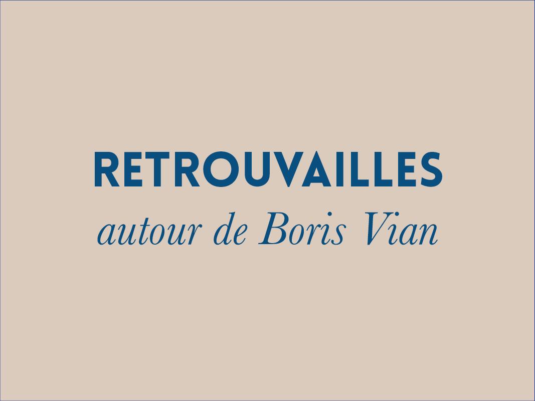 Retrouvailles aitour de Boris Vian lecture de textes à Montauban