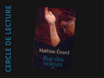 Rue des voleurs de Mathias Enard