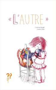 L'Autre, Carole Chaix, Christine Beigel, album jeunesse