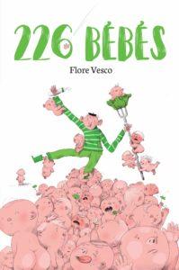 226 Bébés, Flore Vesco, livre, jeunesse
