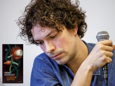 Le grand vertige Avec : Pierre Ducrozet Modération : Élodie Karaki