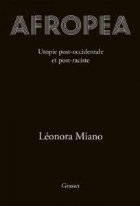 Couverture d'Afropea, publié chez Grasset et écrit par Léonora Miano, invitée d'honneur du festival Lettres d'automne 2020 - Montauban