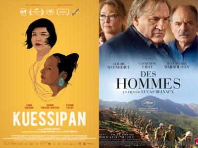 affiches des films Kuessipan de Myriam Verreault et Des Hommes de Lucas Belvaux