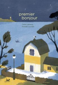Premier bonjour, album de Claire Lebourg et Mickaël Jourdan
