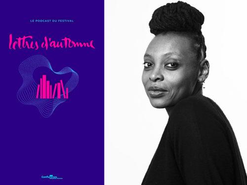 Léonora Miano dans Lettres d'Automne, le podcast
