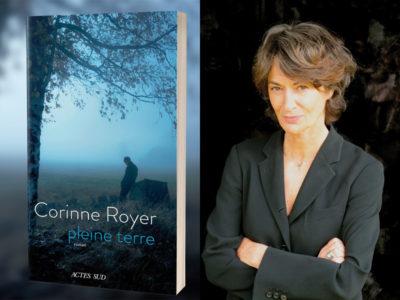 couverture du livre Pleine Terre et portrait de l'actrice Corinne Royer